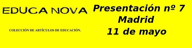 presentacion-revista-no-7-educa-nova-madrid-11-de-mayo/